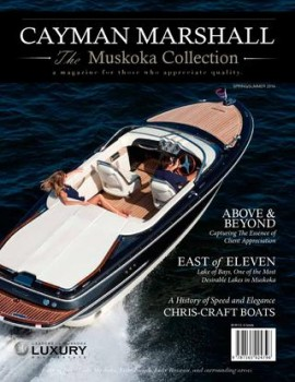 The Cayman Marshall Muskoka Collection – Premiere Edition
